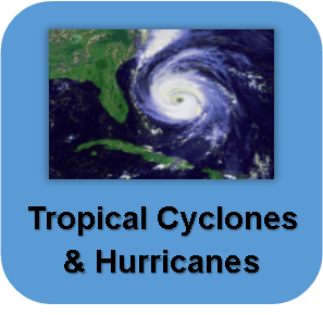 Tropical Cyclones and Hurricanes